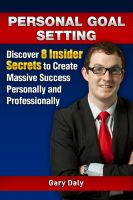 Cover for 'Personal Goal Setting: Discover 8 Insider Secrets to Create Massive Success Personally and Professionally'