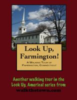 Cover for 'A Walking Tour of Farmington, Connecticut'