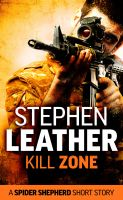 Cover for 'Kill Zone (A Spider Shepherd Short Story)'