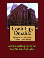 Cover for 'Look Up, Omaha! A Walking Tour of Omaha, Nebraska'