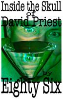 Cover for 'Inside the Skull of David Priest'