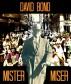 Mister Miser by David Bond