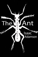Cover for 'The Ant'