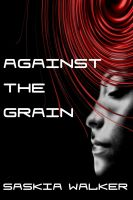 Cover for 'Against The Grain'