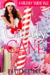 CANDY CANE (A HOLIDAY TABOO TALE) by Patience Lee
