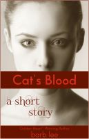Cover for 'Cat's Blood (A Story of Redemption... and Vampires)'