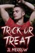 Trick or Treat by JL Merrow