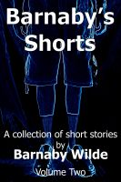 Cover for 'Barnaby's Shorts (Volume Two)'