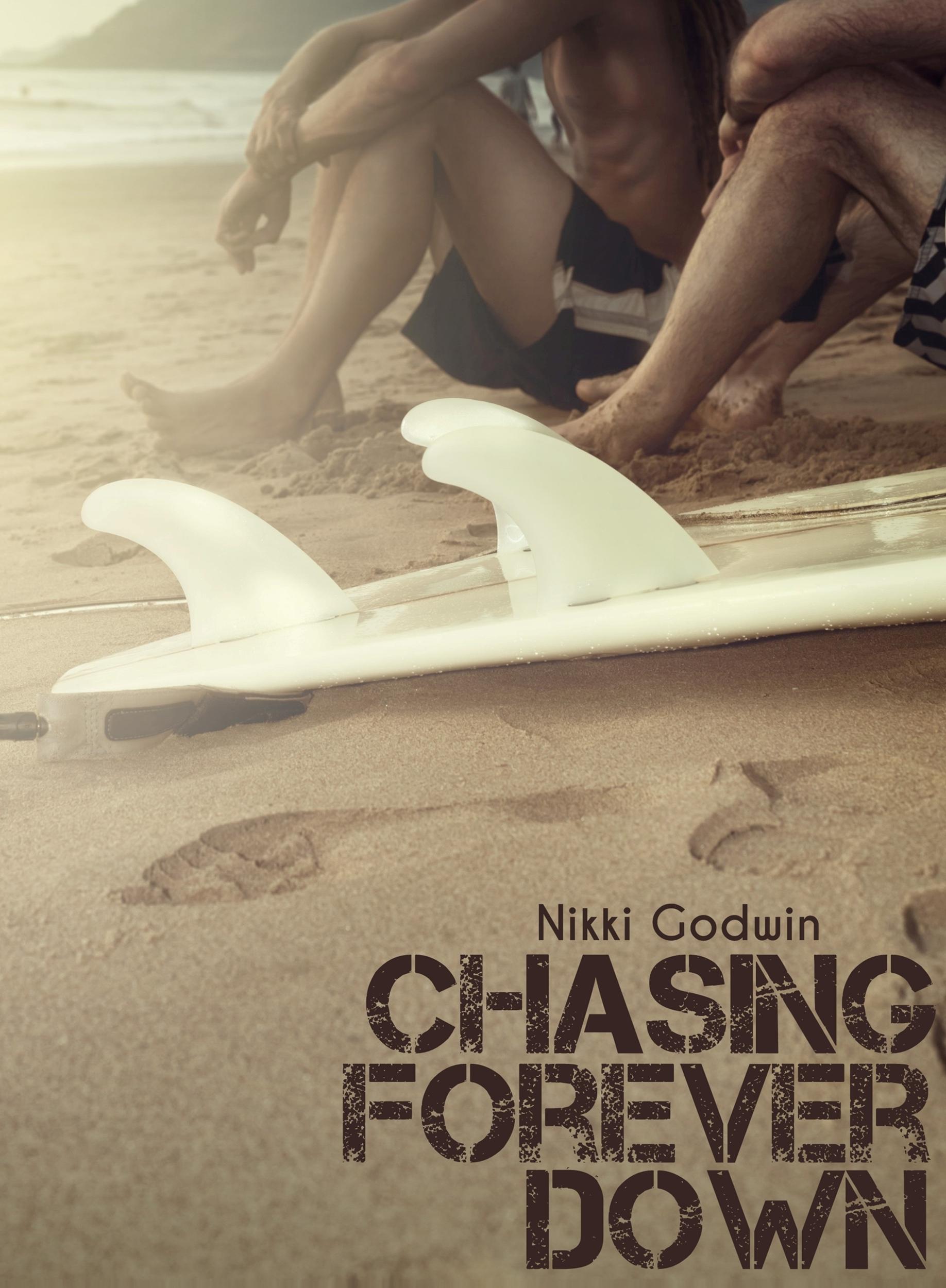 Nikki Godwin - Chasing Forever Down