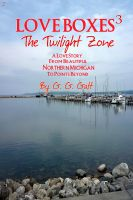 Cover for 'Love Boxes 3: The Twilight Zone'