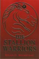 Cover for 'The STALLION WARRIORS'