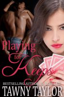 Cover for 'Playing for Keeps (Erotica Erotic Romance)'