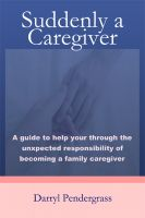 Cover for 'Suddenly a Caregiver'