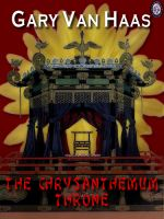 Cover for 'The Chrysanthemum Throne [Kindle Edition]'