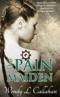 Cover for 'The Pain Maiden'