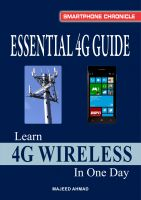 Majeed Ahmad Kamran - Essential 4G Guide: Learn 4G Wireless In One Day
