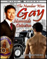Cover for 'The Number Wun Gay Homicide Detective'