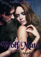 Cover for 'Wolf Mate Book 1 I Am Wolf Series'