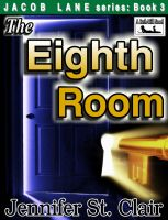 Cover for 'A Beth-Hill Novel: Jacob Lane Series Book 3: The Eighth Room'