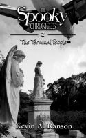 Cover for 'The Spooky Chronicles: The Terminal People'