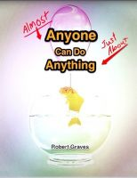Cover for 'Almost Anybody can do Just About Anything'