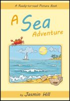 Cover for 'A Sea Adventure: A Ready-to-Read Picture Book'