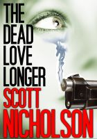 Cover for 'The Dead Love Longer'