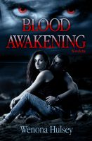 Cover for 'Blood Awakening (Blood Burden Series Prelude)'