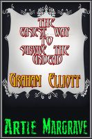 Cover for 'The Easiest Way To Survive The Undead'