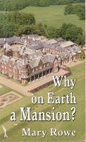 Cover for 'Why on Earth a Mansion?'