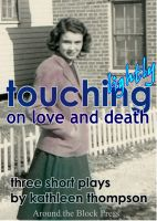Cover for 'Touching Lightly on Love and Death'