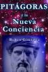 Pitágoras y la Nueva Conciencia by Rubén González