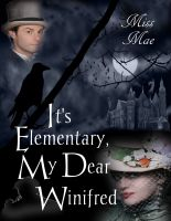 Cover for 'It's Elementary, My Dear Winifred'