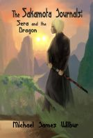 Cover for 'The Sakamota Journals: Sera and the Dragon'