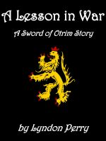 Cover for 'A Lesson in War - A Sword of Otrim Story [Short Story]'