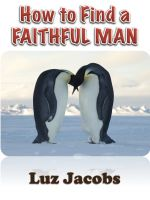 Cover for 'How to Find a Faithful Man'