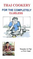 Cover for 'Thai Cookery for the completely clueless'