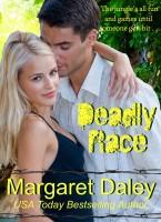 Margaret Daley - Deadly Race