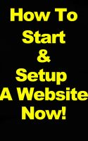 Cover for 'How To Start A Website - Ultimate Guide To Starting A Blog Or Website'