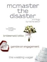 Cover for 'McMaster the Disaster Trilogy'