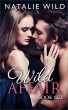 Wild Affair Book One & Two by Natalie Wild