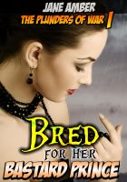 Cover for 'Bred for her Bastard Prince (Forced Impregnation Erotica)'