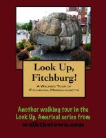 Cover for 'A Walking Tour of Fitchburg, Massachusetts'