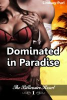 Cover for 'Dominated in Paradise (Serving Him at the Billionaire Resort) (BDSM romantic erotica)'