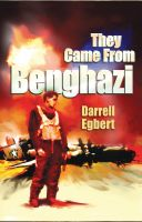 Cover for 'They Came From Benghazi'