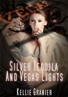 Cover for 'Silver Tequila and Vegas Lights'