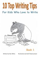 Cover for '10 Top Writing Tips For Kids Who Love to Write'