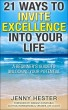 21 Ways to Invite Excellence into your Life by Jenny Hester