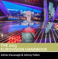Cover for 'The 2013 Eurovision Handbook'