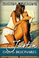 Cover for 'Justin:  Dallas Billionaires Book Two'